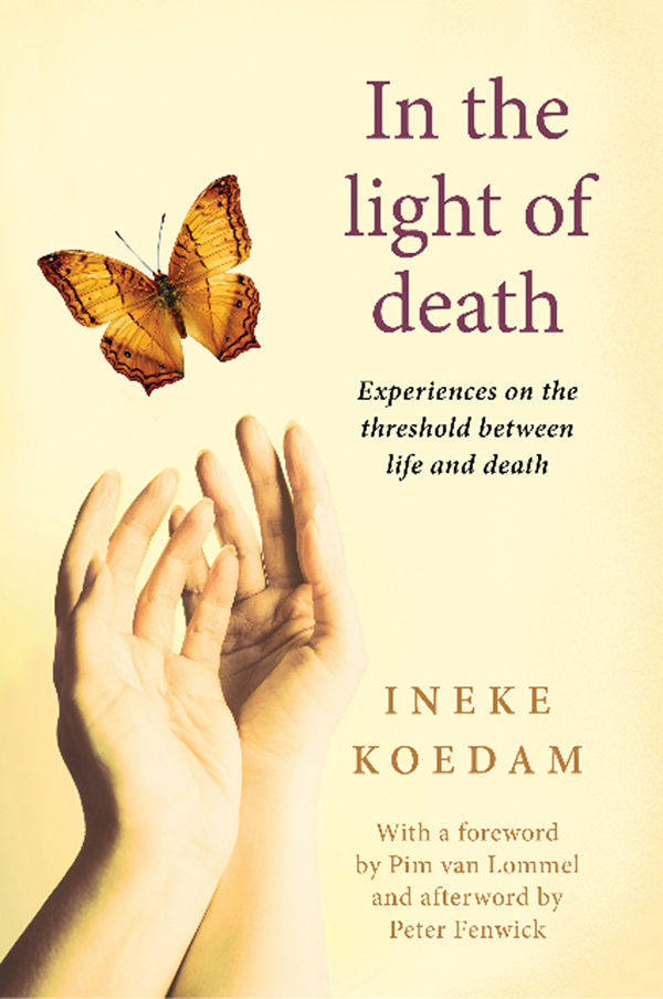 Ineke Koedam, In the light of death